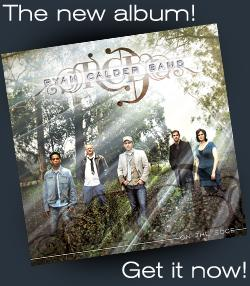Buy the Ryan Calder Band's latest CD - On The Edge
