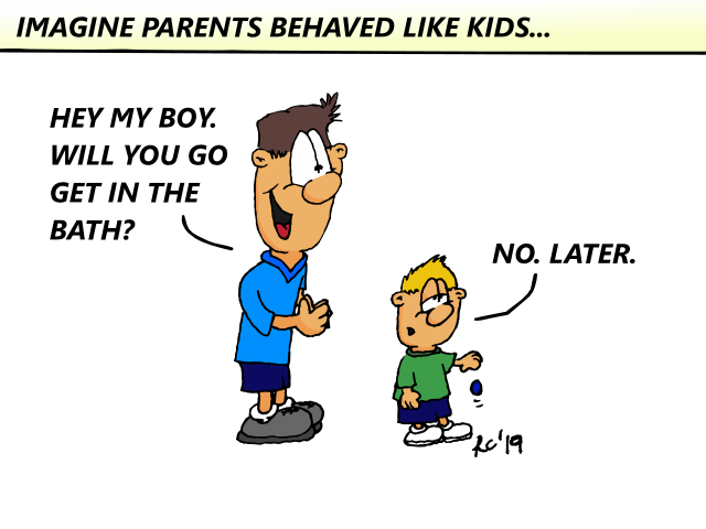 If parents behaved like kids